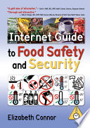 Internet Guide to Food Safety and Security Book