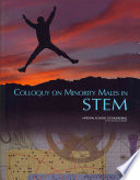 Colloquy on Minority Males in Science, Technology, Engineering, and Mathematics