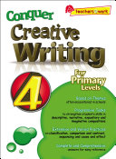 e Conquer Creative Writing For Primary Levels 4