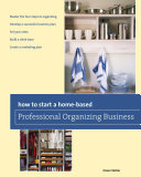 How to Start a Home-based Professional Organizing Business Pdf/ePub eBook