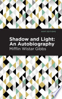 Shadow and Light  An Autobiography