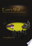 Evan s Wail
