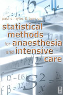 Statistical Methods for Anaesthesia and Intensive Care