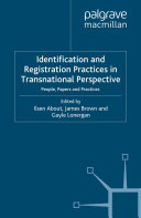 Identification and Registration Practices in Transnational Perspective