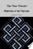 The Time Traveler Mysteries Of The Universe