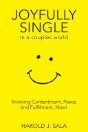 Joyfully Single in a Couples    World