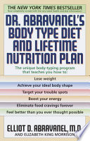 Dr  Abravanel s Body Type Diet and Lifetime Nutrition Plan