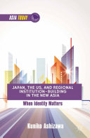 Japan, the US, and Regional Institution-Building in the New Asia Pdf/ePub eBook