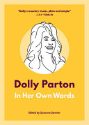 Dolly Parton  In Her Own Words