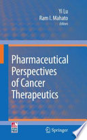Pharmaceutical Perspectives of Cancer Therapeutics Book