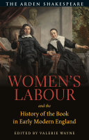 Women   s Labour and the History of the Book in Early Modern England