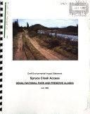 Denali National Park (N.P.), Spruce Creek Access