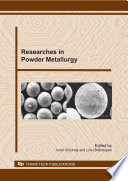 Researches in Powder Metallurgy