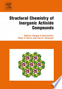 Structural Chemistry Of Inorganic Actinide Compounds Book PDF