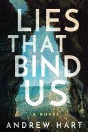 Lies That Bind Us
