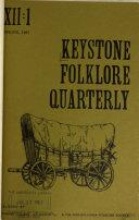 Keystone Folklore Quarterly