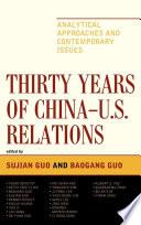 Thirty Years Of China U S Relations