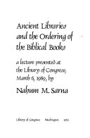 Ancient Libraries and the Ordering of the Biblical Books