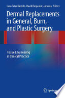 Dermal Replacements in General  Burn  and Plastic Surgery Book