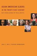 Asian American Elders In The Twenty First Century