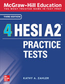 McGraw Hill Education 4 HESI A2 Practice Tests  Third Edition