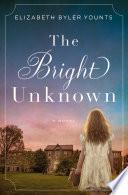 The Bright Unknown Book PDF