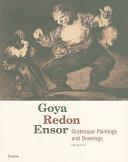 Goya, Redon, Ensor