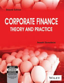 CORPORATE FINANCE THEORY AND PRACTICE, 2ND ED