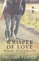 Whisper of Love (The Bradens at Peaceful Harbor)