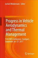 Progress in Vehicle Aerodynamics and Thermal Management