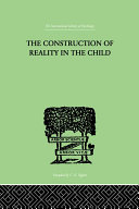 The Construction Of Reality In The Child [Pdf/ePub] eBook