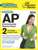 Cracking the AP Environmental Science Exam  2014 Edition Book