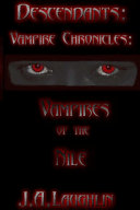 Descendants  Vampire Chronicles  Vampires of the Nile