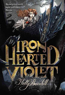 Iron Hearted Violet Book