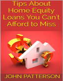 Tips About Home Equity Loans You Can t Afford to Miss