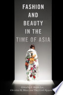 Fashion and Beauty in the Time of Asia Book