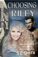 Pdf Choosing Riley: Sarafin Warriors Book 1