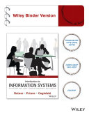 Introduction to Information Systems 5E Binder Ready Version+wileyplus Card