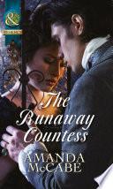 The Runaway Countess Mills Boon Historical Bancrofts Of Barton Park Book 1