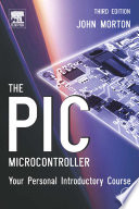 The PIC Microcontroller  Your Personal Introductory Course