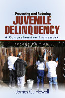 Preventing and Reducing Juvenile Delinquency