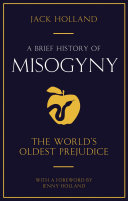 Pdf A Brief History of Misogyny Telecharger