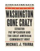 Washington Gone Crazy