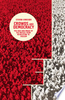 Crowds and Democracy  : The Idea and Image of the Masses from Revolution to Fascism