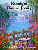 Beautiful Nature Scenes Coloring Book For Women
