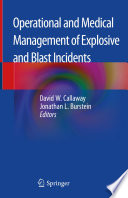 Operational And Medical Management Of Explosive And Blast Incidents