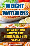 Weight Watchers  Lose Weight Fast with the 7 Day Mediterranean Meal Planner