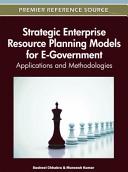 Strategic Enterprise Resource Planning Models for E government