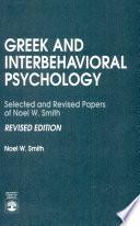 Greek And Interbehavioral Psychology