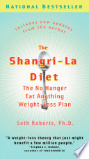 """The Shangri-La Diet: The No Hunger Eat Anything Weight-Loss Plan"" by Seth Roberts"